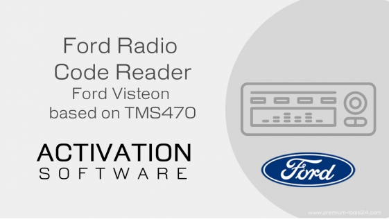 Ford Radio Code Reader (TMS470) - activation for CarProTool