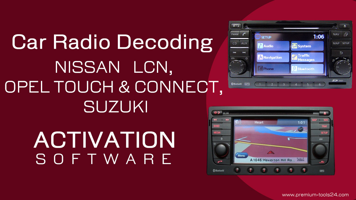 NISSAN LCN, OPEL TOUCH & CONNECT, SUZUKI Radio - activation for CarProTool