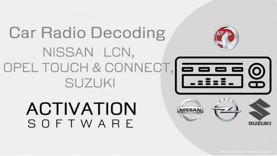 NISSAN LCN, OPEL TOUCH & CONNECT, SUZUKI Radio - activation for CarProTool