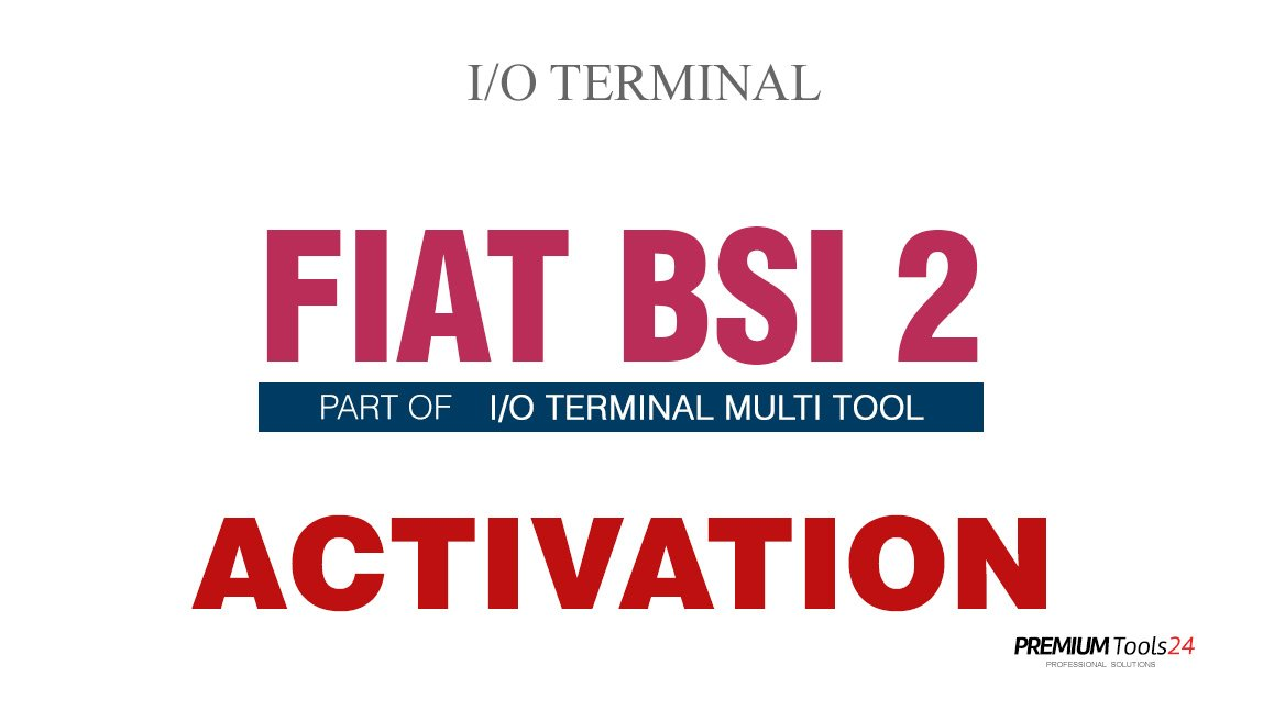 SOFTWARE MULTI TOOL - FIAT BSI 2 FOR I/O TERMINAL