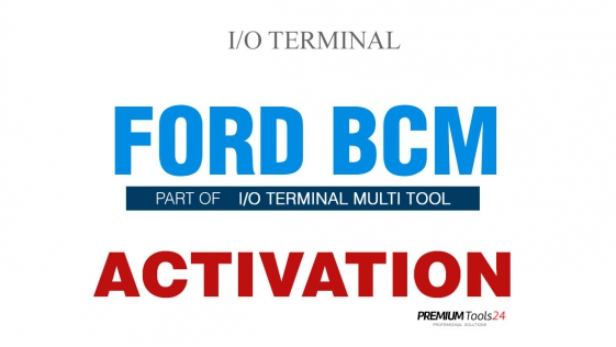 SOFTWARE MULTI TOOL - FORD BCM FOR I/O TERMINAL
