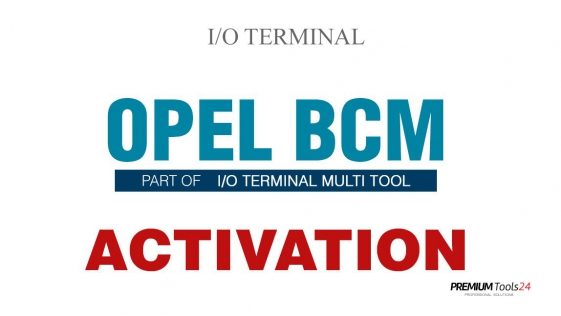 SOFTWARE MULTI TOOL - OPEL BCM FOR I/O TERMINAL