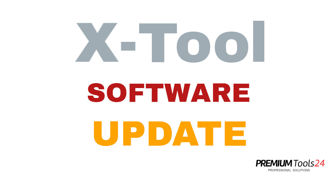 X-Tool Software Update 2020